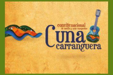 "CONVITE NACIONAL DE MÚSICA CAMPESINA ""CUNA CARRANGUERA"""
