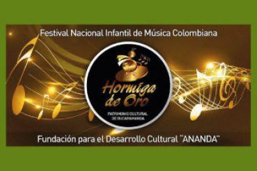 FESTIVAL NACIONAL INFANTIL DE MÚSICA COLOMBIANA HORMIGA DE ORO
