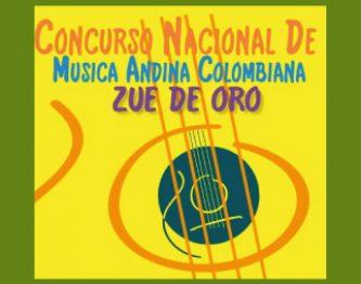 """CONCURSO NACIONAL DE LA CANCIÓN ANDINA COLOMBIANA """"ZUE DE ORO"""""""